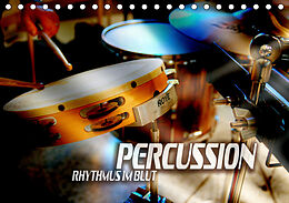 Kalender Percussion - Rhythmus im Blut (Tischkalender 2021 DIN A5 quer) von Renate Bleicher