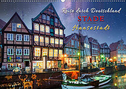 Kalender (Kal) Reise durch Deutschland - Hansestadt Stade (Wandkalender 2021 DIN A2 quer) von Peter Roder