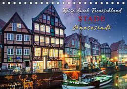 Kalender (Kal) Reise durch Deutschland - Hansestadt Stade (Tischkalender 2021 DIN A5 quer) von Peter Roder