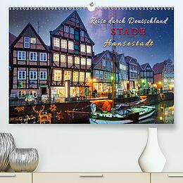 Kalender (Kal) Reise durch Deutschland - Hansestadt Stade (Premium, hochwertiger DIN A2 Wandkalender 2021, Kunstdruck in Hochglanz) von Peter Roder