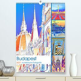 Kalender Budapest - Künstlerische Fotografie (Premium, hochwertiger DIN A2 Wandkalender 2021, Kunstdruck in Hochglanz) von Bettina Hackstein