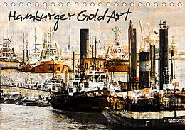 Kalender Hamburger GoldArt (Tischkalender 2021 DIN A5 quer) von Karsten Jordan