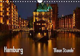 "Kalender Hamburg ""Blaue Stunde"" (Wandkalender 2022 DIN A4 quer) von Thomas Paragnik"