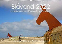 Kalender Blåvand 2022 (Blavand). Impressionen von Dänemarks Nordseeküste (Premium, hochwertiger DIN A2 Wandkalender 2022, Kunstdruck in Hochglanz) von Steffani Lehmann