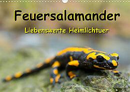 Kalender (Kal) Feuersalamander - Liebenswerte Heimlichtuer (Wandkalender 2022 DIN A3 quer) von Carola Vahldiek