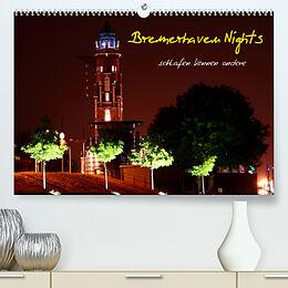 Kalender (Kal) Bremerhaven Nights (Premium, hochwertiger DIN A2 Wandkalender 2022, Kunstdruck in Hochglanz) von Timo Weis