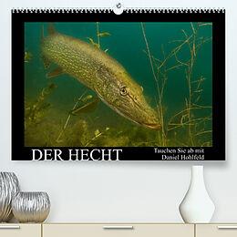 Kalender Der Hecht - Tauchen Sie ab mit Daniel Hohlfeld (Premium, hochwertiger DIN A2 Wandkalender 2022, Kunstdruck in Hochglanz) von Daniel Hohlfeld