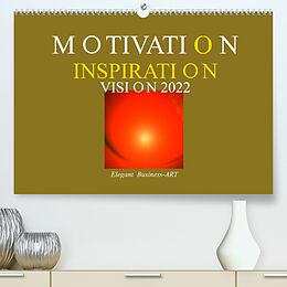 Kalender MOTIVATION - INSPIRATION - VISION 2022 (Premium, hochwertiger DIN A2 Wandkalender 2022, Kunstdruck in Hochglanz) von Ramon Labusch