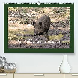 Kalender (Kal) Schweinkram - Die Wildschweine sind los (Premium, hochwertiger DIN A2 Wandkalender 2022, Kunstdruck in Hochglanz) von Antje Lindert-Rottke