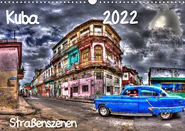 Kalender (Kal) Kuba - Straßenszenen (Wandkalender 2022 DIN A3 quer) von Karin Sturzenegger