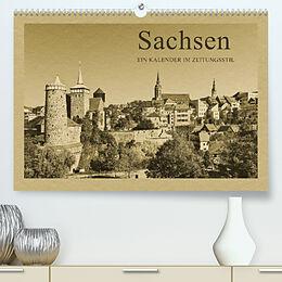 Kalender Sachsen - Ein Kalender im Zeitungsstil / CH-Version (Premium, hochwertiger DIN A2 Wandkalender 2022, Kunstdruck in Hochglanz) von Gunter Kirsch