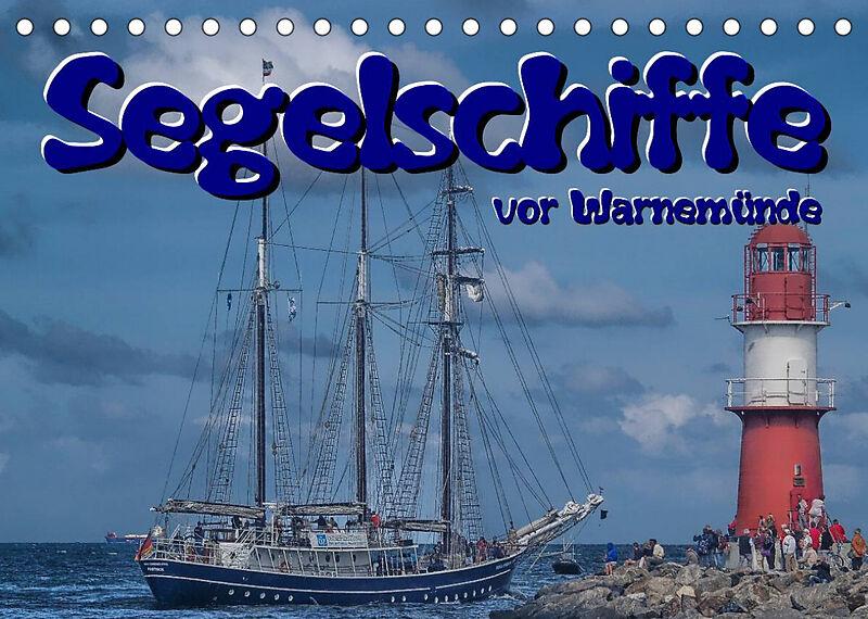 Segelschiffe vor Warnemünde (Tischkalender 2022 DIN A5 quer)