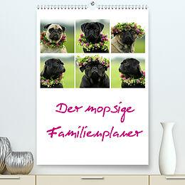 Kalender Der mopsige Familienplaner (Premium, hochwertiger DIN A2 Wandkalender 2022, Kunstdruck in Hochglanz) von Kathrin Köntopp