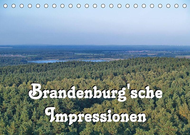 Brandenburg'sche Impressionen (Tischkalender 2022 DIN A5 quer)
