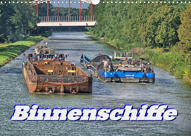 Binnenschiffe (Wandkalender 2022 DIN A3 quer)