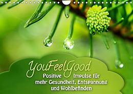 Kalender (Kal) YouFeelGood - Positive Impulse für mehr Gesundheit, Entspannung und Wohlbefinden (Wandkalender 2022 DIN A4 quer) von Gaby Shayana Hoffmann
