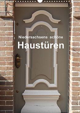 Kalender (Kal) Niedersachsens schöne Haustüren (Wandkalender 2022 DIN A3 hoch) von Martina Busch
