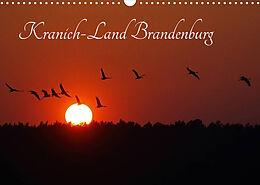 Kalender (Kal) Kranich-Land Brandenburg (Wandkalender 2022 DIN A3 quer) von Klaus Konieczka