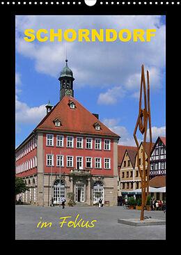Kalender Schorndorf im Fokus (Wandkalender 2022 DIN A3 hoch) von Klaus-Peter Huschka