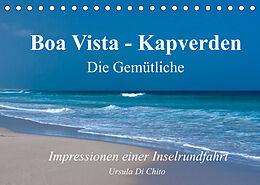 Kalender (Kal) Boa Vista - Kapverden. Die Gemütliche (Tischkalender 2022 DIN A5 quer) von Ursula Di Chito