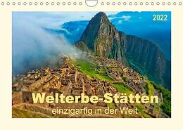 Kalender (Kal) Welterbe-Stätten - einzigartig in der Welt (Wandkalender 2022 DIN A4 quer) von Peter Roder