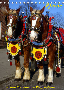 Kalender (Kal) Pferde, unsere Freunde und Wegbegleiter (Tischkalender 2022 DIN A5 hoch) von Lothar Reupert