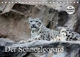 Kalender (Kal) Der Schneeleopard (Tischkalender 2022 DIN A5 quer) von Arno Klatt
