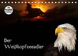 Kalender (Kal) Der Weißkopfseeadler (Tischkalender 2022 DIN A5 quer) von Arno Klatt