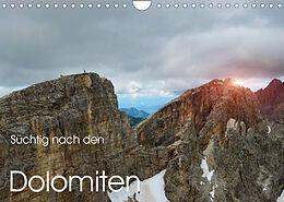Kalender (Kal) Süchtig nach den Dolomiten (Wandkalender 2022 DIN A4 quer) von Georg Niederkofler