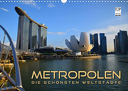 Kalender (Kal) METROPOLEN - die schönsten Weltstädte (Wandkalender 2022 DIN A3 quer) von Renate Bleicher