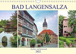 Kalender (Kal) Bad Langensalza - Die Kur- und Gartenstadt (Wandkalender 2022 DIN A4 quer) von Volker Geyer