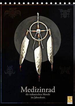 Kalender (Kal) Medizinrad - die indianischen Monde im Jahreskreis (Tischkalender 2022 DIN A5 hoch) von Frithjof Spangenberg
