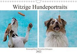 Kalender (Kal) Witzige Hundeportraits - Riesenspaß beim Würstchen-Schnappen (Wandkalender 2022 DIN A4 quer) von Sonja Teßen