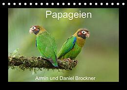 Kalender (Kal) Papageien (Tischkalender 2022 DIN A5 quer) von Armin und Daniel Brockner