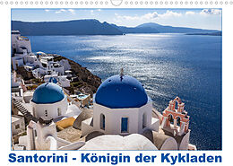 Kalender (Kal) Santorini - Königin der Kykladen (Wandkalender 2022 DIN A3 quer) von thomas meinert