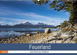 Kalender Feuerland - Am Puls der Wildnis (Wandkalender 2022 DIN A2 quer) von Akrema-Photography Neetze