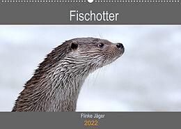 Kalender Fischotter, flinke Jäger (Wandkalender 2022 DIN A2 quer) von J. R. Bogner