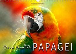 Kalender (Kal) Mein bunter Papagei (Wandkalender 2022 DIN A3 quer) von Peter Roder