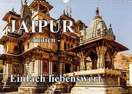 Kalender (Kal) Jaipur -Indien- einfach liebenswert (Wandkalender 2022 DIN A3 quer) von Frank BAUMERT