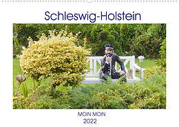 Kalender Schleswig-Holstein Moin Moin (Wandkalender 2022 DIN A2 quer) von Martina Busch