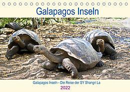 Kalender (Kal) Galapagos Inseln - Die Reise der SY Shangri La (Tischkalender 2022 DIN A5 quer) von Christine Friedrich