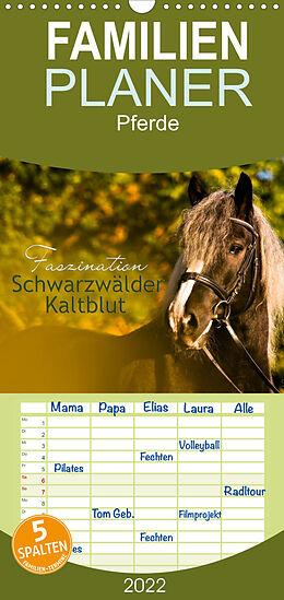 Kalender (Kal) Faszination Schwarzwälder Kaltblut - Familienplaner hoch (Wandkalender 2022 , 21 cm x 45 cm, hoch) von HomSi-Fotos