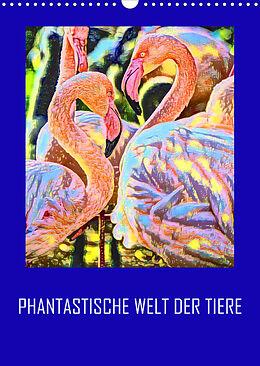 Kalender (Kal) Phantastische Welt der Tiere (Wandkalender 2022 DIN A3 hoch) von Reinhard Sock