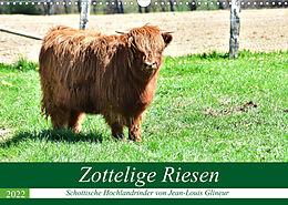 Kalender Zottelige Riesen - Schottische Hochlandrinder (Wandkalender 2022 DIN A3 quer) von Jean-Louis Glineur
