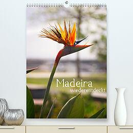Kalender Madeira - wiederentdeckt (Premium, hochwertiger DIN A2 Wandkalender 2022, Kunstdruck in Hochglanz) von Philipp Weber