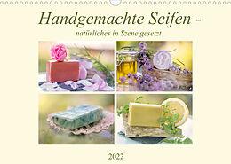 Kalender (Kal) Handgemachte Seifen - natürliches in Szene gesetzt (Wandkalender 2022 DIN A3 quer) von Tanja Riedel
