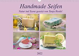 Kalender (Kal) Handmade Seifen - Natur in Szene gesetztCH-Version (Wandkalender 2022 DIN A3 quer) von Tanja Riedel