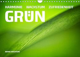 Kalender (Kal) GRÜN Harmonie Wachstum Zufriedenheit (Wandkalender 2022 DIN A4 quer) von Bernd Maertens