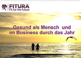 Kalender Fitura - Fit for the future (Wandkalender 2022 DIN A2 quer) von MELANIE THORMANN / ROBERT STYPPA