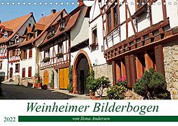 Kalender (Kal) Weinheimer Bilderbogen von Ilona Andersen (Wandkalender 2022 DIN A4 quer) von Ilona Andersen